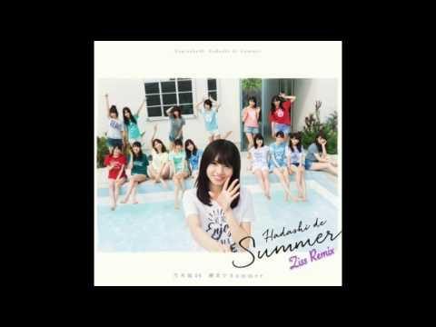 裸足でSummer/乃木坂46 (Ziss Remix) Hadashi-de-Summer/Nogizaka46 (Ziss Remix)