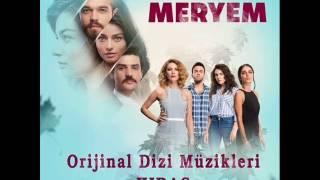 Meryem Dizi Müzikleri - Aşk Yeli (Soundtrack 2017 Full Albüm)