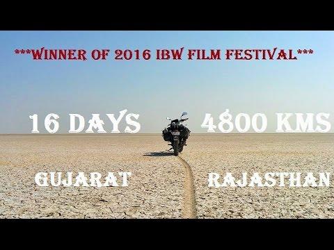 GoPro India : Gujarat - Rajasthan Bike Ride 16 days - 4800 Km| Winner of IBW 2016 Film Festival