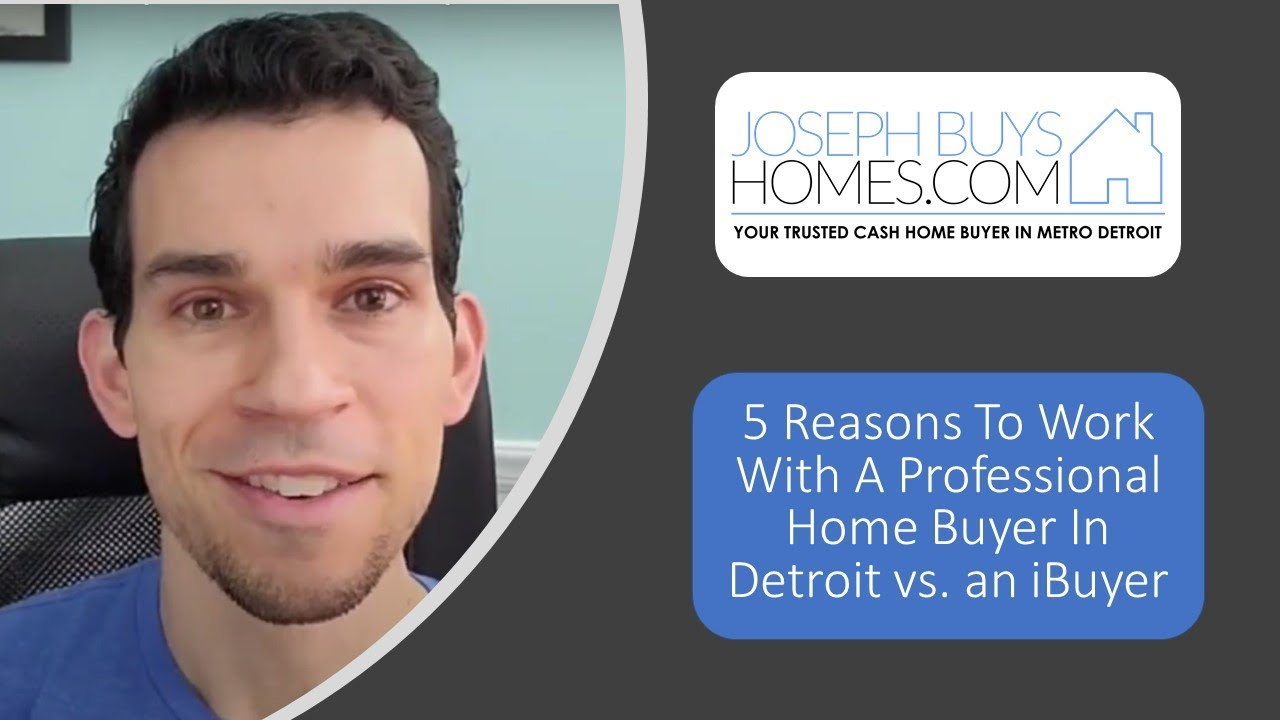5 Reasons To Work With A Professional Home Buyer In Detroit vs. an iBuyer | CALL 586.991.3237