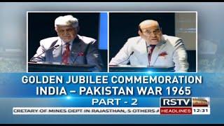 Discourse – Golden Jubilee Commemoration: India Pakistan War-1965 (Part 2)