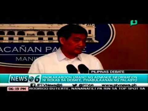 [News@6] Pagkakaroon umano ng advance information ni Roxas sa debate, pinabulaanan ng palasyo