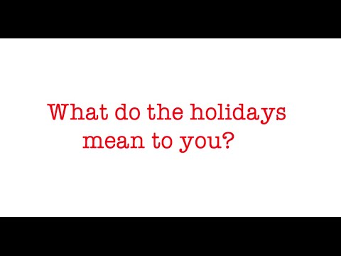 New Hampton School - What do the holidays mean to you?