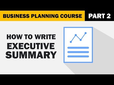 How to Write a Business Plan PART 2 | Executive Summary