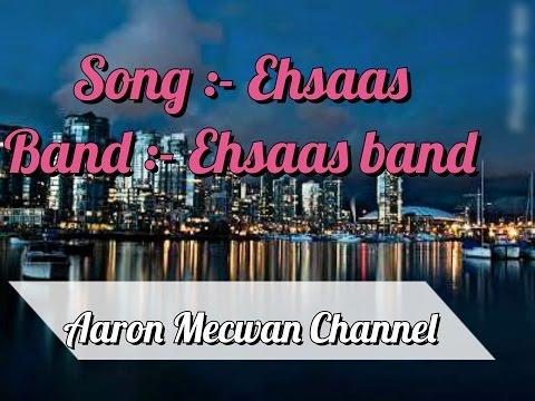 Ehsaas hindi Christian song -  Ehsaas band