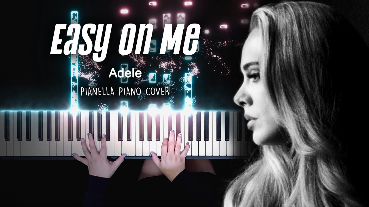 Adele - Easy On Me | Piano Cover by Pianella Piano