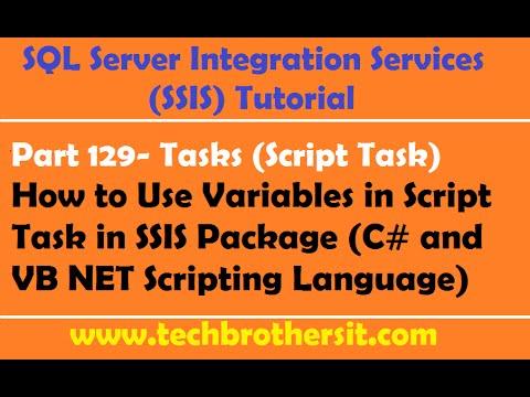 SSIS Tutorial Part 129-Use Variables in Script Task in SSIS Package (C# & VB NET Scripting Language)
