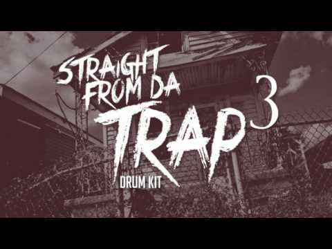Straight From Da Trap Drum Kit [FREE DOWNLOAD]