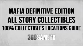 Mafia Definitive Edition Story Collectibles - All Story Collectibles Locations Guide