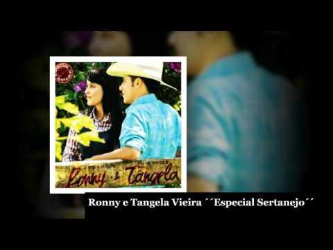 Ronny e Tangela Vieira Cd completo Especial Sertanejo