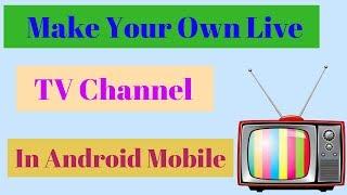 How to Make a own Live TV Channel  📺 अपना लाइव टीवी चैनल कैसे बनाएं ? || by technical naresh