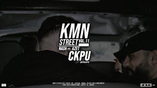 NASH ft. AZET - CRACK, KOKS, PIECE UNTERNEHMEN (MUSIKVIDEO) #KMNSTREETVOL11