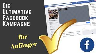 Die Ultimative Facebook Kampagne für Anfänger | Facebook-Werbeanzeigen