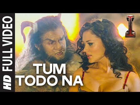 "'Tum Todo Na' FULL VIDEO Song | ""I"" 