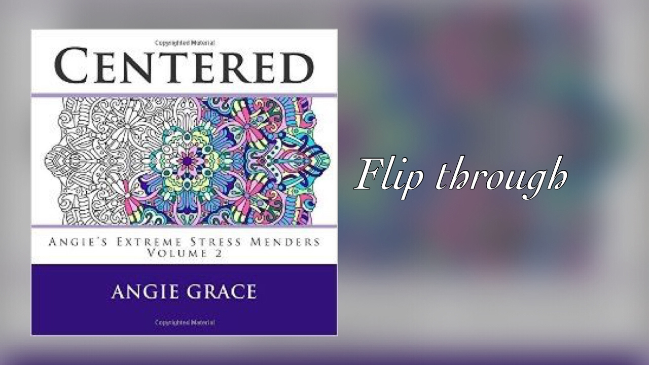 CENTERED By Angie Grace