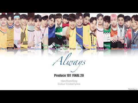 Produce 101 Season 2 - Always (이 자리에) | Colour Coded Lyric Video [Han|Rom|Eng]