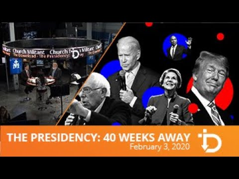 The Download — The Presidency: 40 Weeks Away
