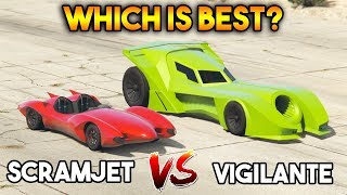GTA 5 ONLINE : SCRAMJET VS VIGILANTE (WHICH IS BEST?)