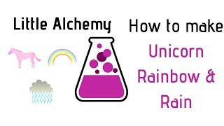 Little Alchemy-How To Make Unicorn, Rainbow & Rain Cheats & Hints