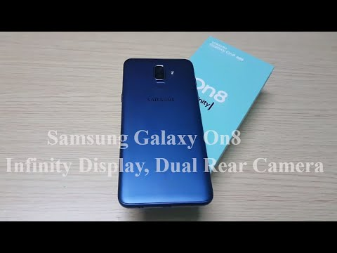 Samsung Galaxy On8 Unboxing & Hands On | Infinity Display, Dual Rear Camera