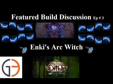 [3.9] Featured Build Of The Week: Enki's Arc Witch [POE's #1 New Player Guide]