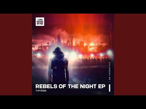 Rebels Of The Night