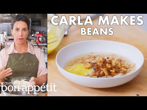 Carla Makes Beans | From the Test Kitchen | Bon Apptit