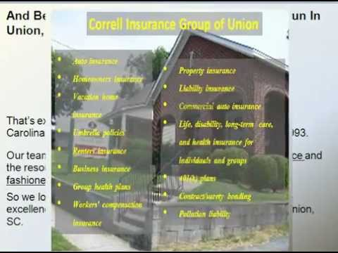 Auto Insurance, Homeowner's Insurance and More at Correll Insurance Group of Union