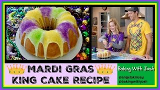 Mardi Gras King Cake Recipe! | Baking With Josh & Ange