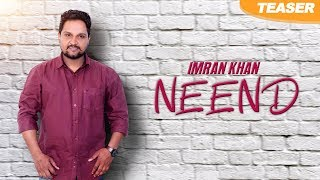 Neend | Teaser | Imran Khan | New Punjabi Songs 2018 | Latest Punjabi Songs 2018