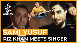 Riz Khan meets the singer and composer Sami Yusuf | One on One