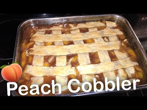 How To Make: Peach Cobbler