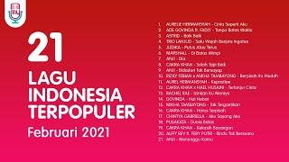 21 LAGU INDONESIA TERPOPULER FEBRUARI 2021 #MyPlaylist