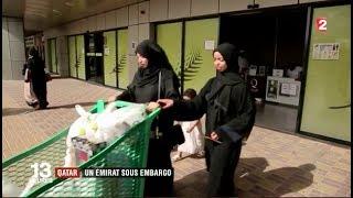Qatar : un émirat sous embargo
