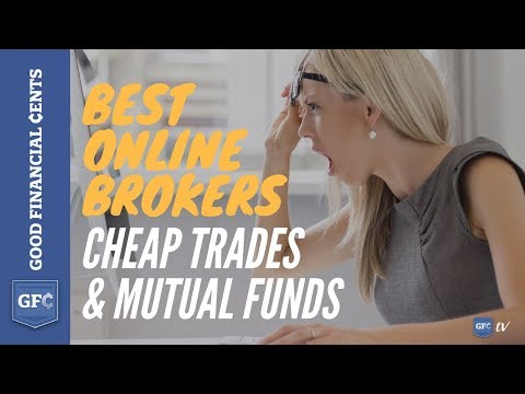 Best Online Stock Brokers - Cheap Trades and Mutual Funds
