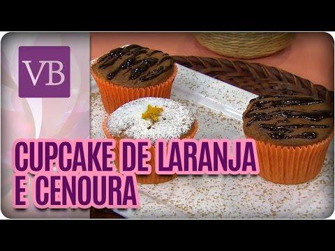 Cupcake de laranja e cenoura - Você Bonita (21/07/16)