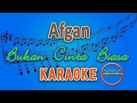 Afgan - Bukan Cinta Biasa (Karaoke) by GMusic