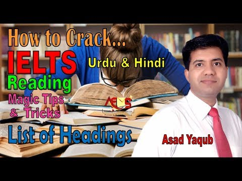 How to Crack IELTS Reading || List of Headings || Magic Tips and Tricks || Urdu Hindi || Asad Yaqub