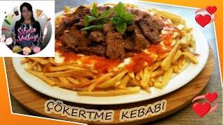 Çökertme Kebabı Tarifi Nasıl yapılır Sibelin mutfağı ile yemek tarifleri
