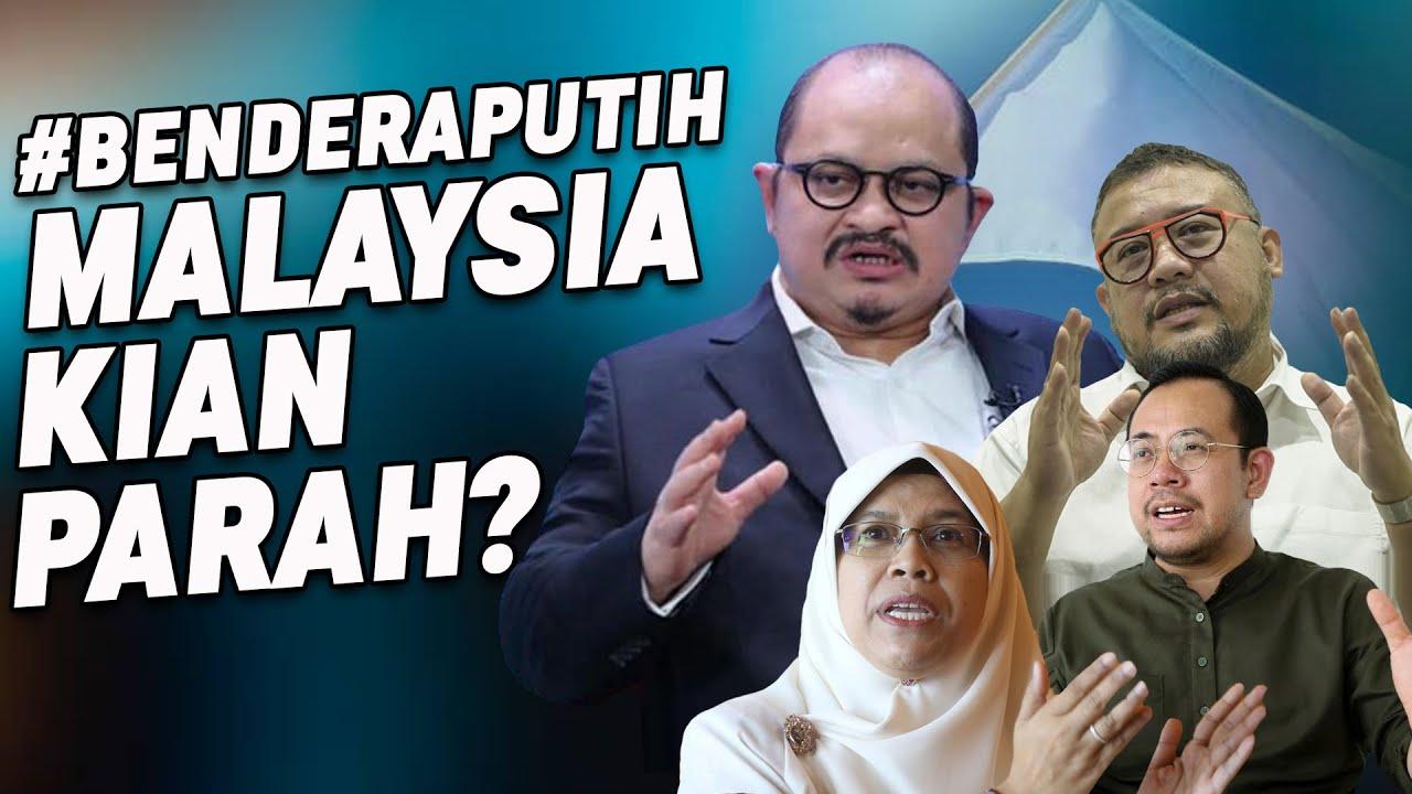 Bendera Putih - MALAYSIA KIAN PARAH?