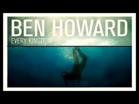 Ben Howard - Old Pine *HQ