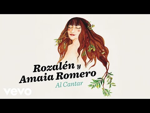 Rozalén - Al Cantar (Audio) ft. Amaia Romero