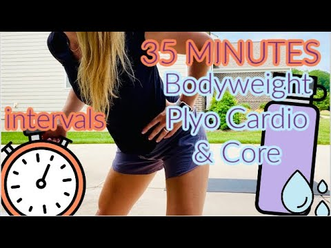 PLYO Cardio & CORE   35 Minutes   Bodyweight   At-Home Workout
