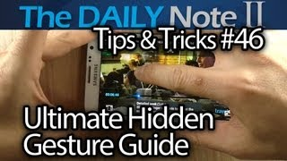 Samsung Galaxy Note 2 Tips & Tricks Episode 46: Ultimate Hidden Gesture Guide for Galaxy Note II