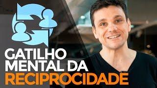 O GATILHO MENTAL DA RECIPROCIDADE | MARKETING DIGITAL | PARTE 361 DE 365