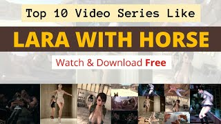Videos Like Lara With Horse - Animopron