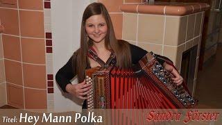 Steirische Harmonika - Schürzenjäger - Hey Mann Polka