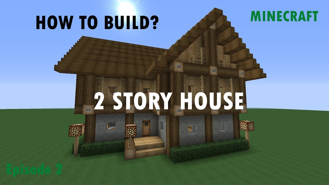 Two story house in minecraft  SM world  Episode 9