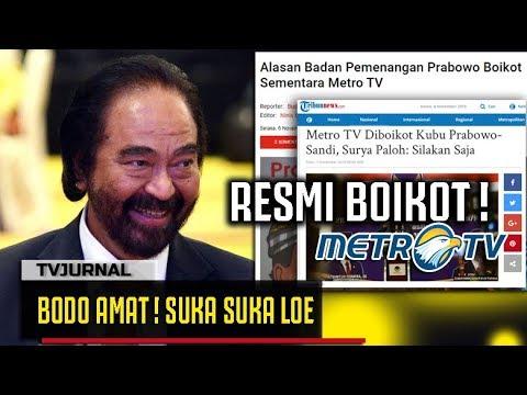 BODO AMAT ! Kubu Prabowo Boikot Metro TV , Surya Paloh: Biarin Aja