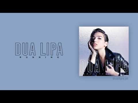 Dua Lipa - Running (Audio)